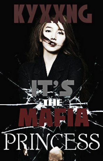 It's The Mafia Princess