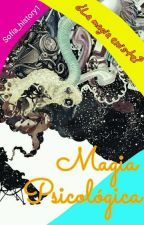 Magia Psicológica by SofiA_HistorY