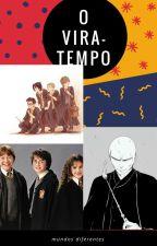 O Vira-Tempo by favo_de_mel