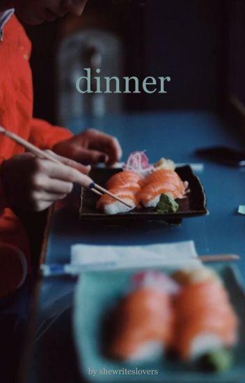 dinner || tronnor