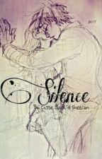 Silence (Haunted III) by BlackdiSheeran