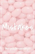 Mistakes [Second Book] by larrystylinson4dayz
