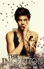 The Inception (Book #1 of The Inception Trilogy) by 1DLover121