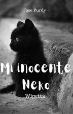 Mi Inocente Neko (Wigetta,Lutaxx) by Jase_bvb_Wigetta