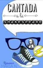 Cantada à la Shakespeare by MariaaaPN