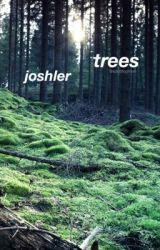 trees   joshler by sp00kyjimm