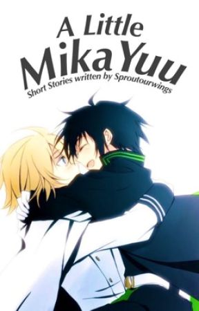 A Little MikaYuu by sproutourwings