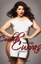 Cuidado Con Las Curvas  (Sin editar) by Maleja_Arenas