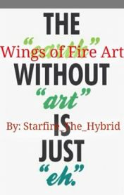 Wings of Fire Art by Starfire_The_Hybrid