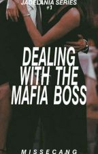 Dealing With The Mafia Boss by MissEcang