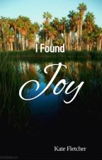 I Found Joy by efletcher0299