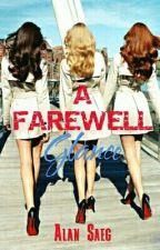 A Farewell Glance ✓ by SaegAlan