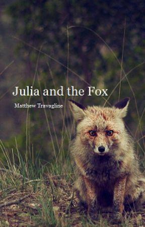 Julia and the Fox by MatthewTravagline