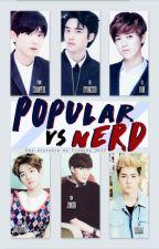 Popular V.S Nerd || EXO by Flowers_9490
