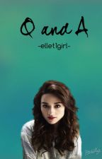 Q and A thingy by -ellet1girl-