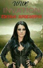 The Zombie Apocalypse (WWE) by WWERomansGirl