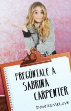 Pregúntale A Sabrina Carpenter by protectvalu