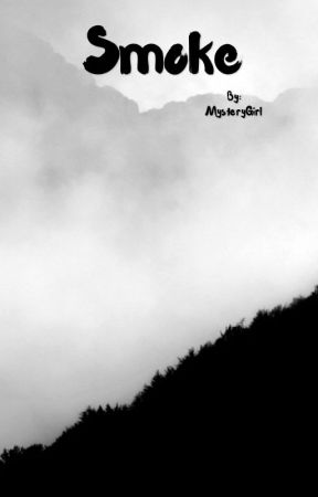 Smoke by MysteryGirl200213