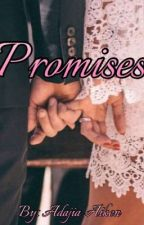 Promises ( A Bryson Tiller Fanfiction) by princessadajia