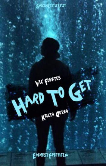 Hard to Get (Kellic)