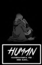 Human. ~ [Edward Elric y Tú] by exowngs