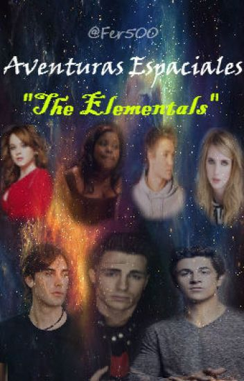"Aventuras espaciales: ""The Elementals"""