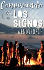 Conviviendo con los Signos by wendyforce
