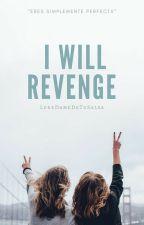 I will revenge by JossNovak