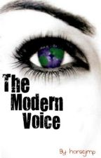 The Modern Voice (Book One in The Voices Series) by horsejmp
