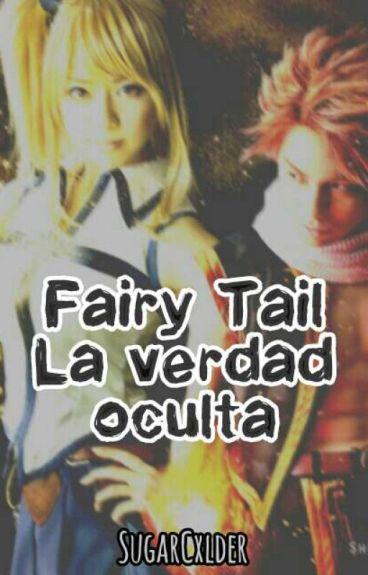 "Fairy Tail ""la Verdad Oculta"""