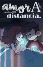 Amor a distancia by FaniJim12