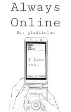 Always Online • W.J.K. by gladiiolus