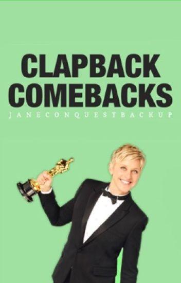 Clapback Comebacks