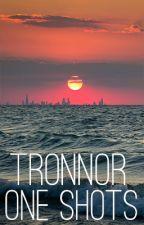 Tronnor Oneshots by xshadesofpurple