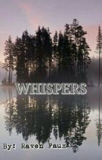 Whispers by RavenFaux