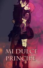 ~ Mi Dulce Príncipe ♡~ (En Edición) by AoniiC