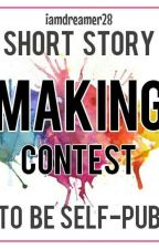 Short Story Contest (To Be Self-pub)  by iamdreamer28
