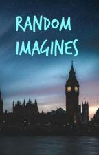 Random Imagines by KiannMariee