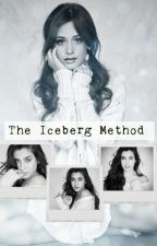 The Iceberg Method (Camren) by amindless-dreamer