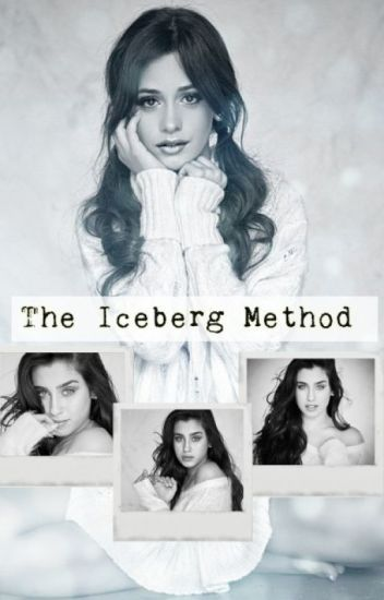 The Iceberg Method (Camren)