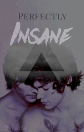 Perfectly Insane  [❀ls fanfiction ❀] by eversincehazst