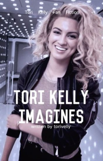 Tori Kelly Imagines
