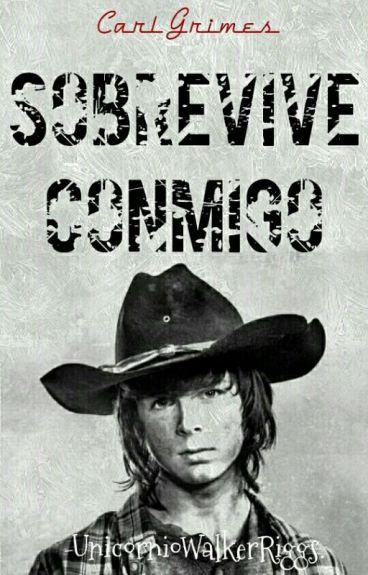 """""""Sobrevive Conmigo"""" ➸ Carl Grimes Y Tú (TWD) [TERMINADA]"""