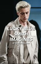 Lucky Blue Smith Imagines by vanilllakilllaa