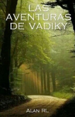 Las Aventuras De Vadiky by AlanRLA