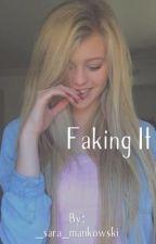 Faking It by _sara_mankowski
