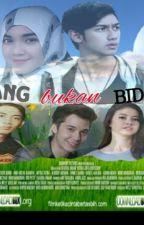"""""""MEMANG BUKAN BIDADARI"""" by TaraNhs"""