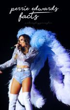 perrie edwards facts | p.l.e by wednesdaysarcastic