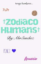 Zodiaco Humans. [En Edición]. by AbrSanchez