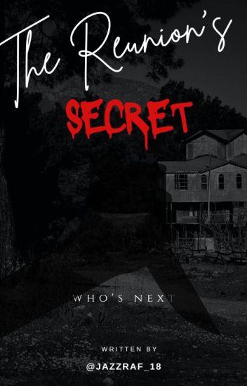 THE REUNION'S SECRET